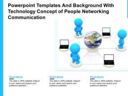 Powerpoint Templates With Technology Concept Of People Networking Communication
