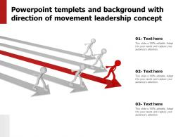 Powerpoint Templets And Background With Direction Of Movement Leadership Concept