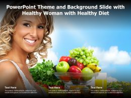Powerpoint Theme And Background Slide With Healthy Woman With Healthy Diet