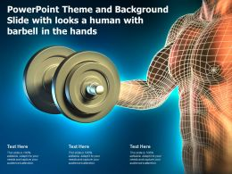 Powerpoint Theme And Background Slide With Looks A Human With Barbell In The Hands