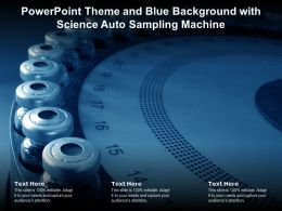 Powerpoint Theme And Blue Background With Science Auto sampling Machine