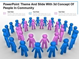 Powerpoint Theme And Slide With 3d Concept Of People In Community