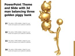 Powerpoint Theme And Slide With 3d Man Balancing Three Golden Piggy Bank