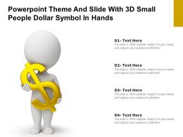 Powerpoint Theme And Slide With 3d Small People Dollar Symbol In Hands