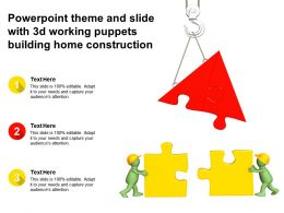 Powerpoint Theme And Slide With 3d Working Puppets Building Home Construction
