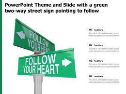 Powerpoint Theme And Slide With A Green Two Way Street Sign Pointing To Follow