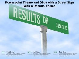 Powerpoint Theme And Slide With A Street Sign With A Results Theme
