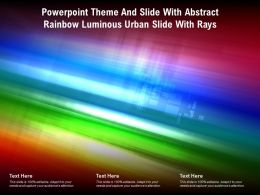 Powerpoint Theme And Slide With Abstract Rainbow Luminous Urban Slide With Rays