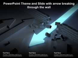 Powerpoint Theme And Slide With Arrow Breaking Through The Wall