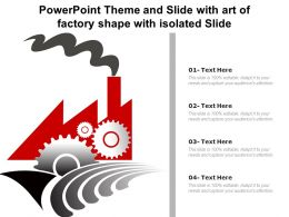 Powerpoint Theme And Slide With Art Of Factory Shape With Isolated Slide