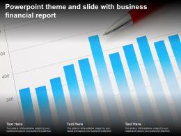 Powerpoint Theme And Slide With Business Financial Report