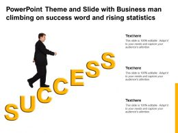 Powerpoint Theme And Slide With Business Man Climbing On Success Word And Rising Statistics