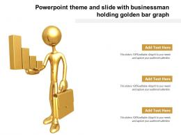 Powerpoint Theme And Slide With Businessman Holding Golden Bar Graph