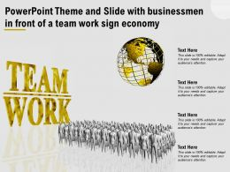Powerpoint Theme And Slide With Businessmen In Front Of A Team Work Sign Economy