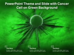 Powerpoint Theme And Slide With Cancer Cell On Green Background