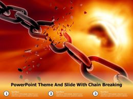 Powerpoint Theme And Slide With Chain Breaking