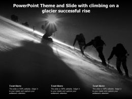 Powerpoint Theme And Slide With Climbing On A Glacier Successful Rise