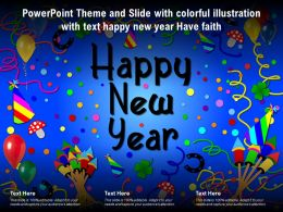 Powerpoint Theme And Slide With Colorful Illustration With Text Happy New Year Have Faith