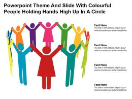 Powerpoint Theme And Slide With Colourful People Holding Hands High Up In A Circle