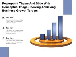 Powerpoint Theme And Slide With Conceptual Image Showing Achieving Business Growth Targets