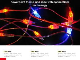 Powerpoint Theme And Slide With Connections Technology