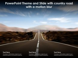 Powerpoint Theme And Slide With Country Road With A Motion Blur