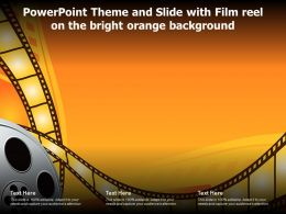 Powerpoint Theme And Slide With Film Reel On The Bright Orange Background