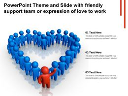 Powerpoint Theme And Slide With Friendly Support Team Or Expression Of Love To Work