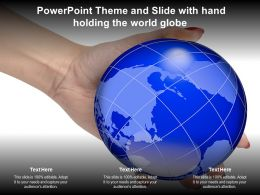 Powerpoint Theme And Slide With Hand Holding The World Globe