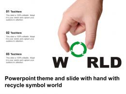 Powerpoint Theme And Slide With Hand With Recycle Symbol World