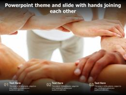 Powerpoint Theme And Slide With Hands Joining Each Other