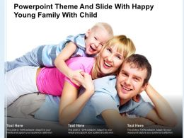 Powerpoint Theme And Slide With Happy Young Family With Child