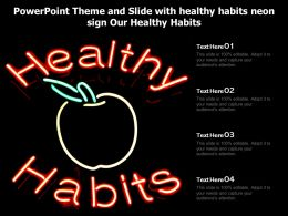 Powerpoint Theme And Slide With Healthy Habits Neon Sign Our Healthy Habits