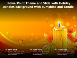 Powerpoint Theme And Slide With Holiday Candles Background With Pumpkins And Candle