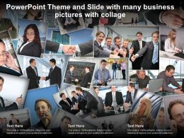 Powerpoint Theme And Slide With Many Business Pictures With Collage
