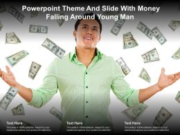 Powerpoint Theme And Slide With Money Falling Around Young Man