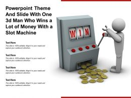 Powerpoint Theme And Slide With One 3d Man Who Wins A Lot Of Money With A Slot Machine