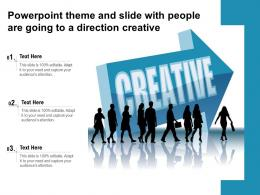 Powerpoint Theme And Slide With People Are Going To A Direction Creative