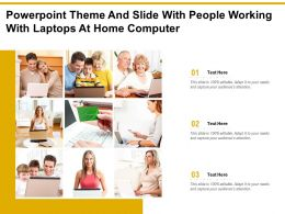 Powerpoint Theme And Slide With People Working With Laptops At Home Computer