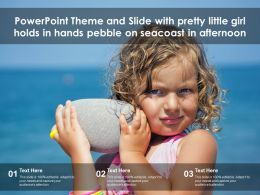 Powerpoint Theme And Slide With Pretty Little Girl Holds In Hands Pebble On Seacoast In Afternoon