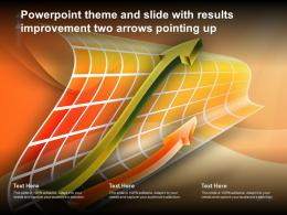 Powerpoint Theme And Slide With Results Improvement Two Arrows Pointing Up