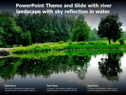Powerpoint Theme And Slide With River Landscape With Sky Reflection In Water