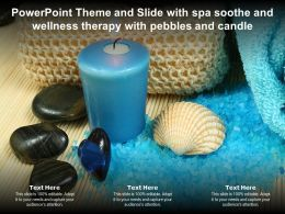 Powerpoint Theme And Slide With Spa Soothe And Wellness Therapy With Pebbles And Candle