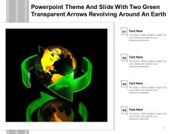 Powerpoint Theme And Slide With Two Green Transparent Arrows Revolving Around An Earth