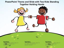Powerpoint Theme And Slide With Two Kids Standing Together Holding Hands