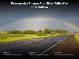 Powerpoint Theme And Slide With Way To Rainbow