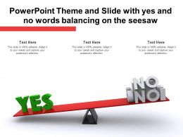 Powerpoint Theme And Slide With Yes And No Words Balancing On The Seesaw
