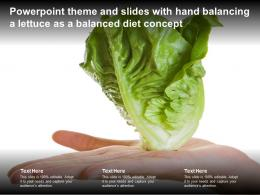 Powerpoint Theme And Slides With Hand Balancing A Lettuce As A Balanced Diet Concept