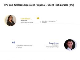 PPC And Adwords Specialist Proposal Client Testimonials L2060 Ppt Powerpoint Inspiration