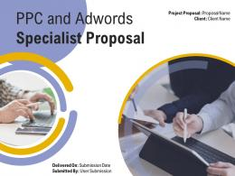 PPC And Adwords Specialist Proposal Powerpoint Presentation Slides